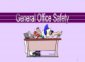 Office Safety General Rule